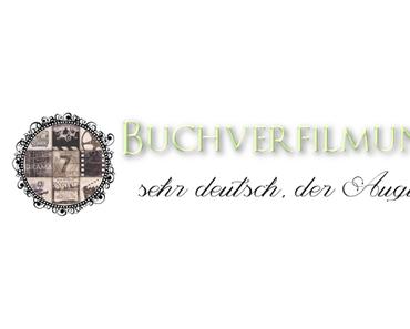 [Buchverfilmungen] ... sehr deutsch, der August ^^