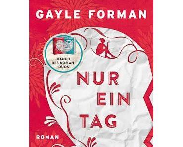 {Rezension} Gayle Forman - Nur ein Tag #1