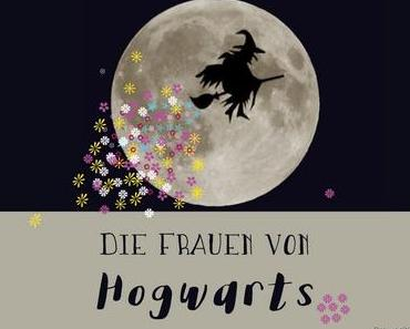 Die Frauen von Hogwarts und warum wir die Harry Potter Bücher mögen