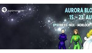 Aurora Blogtour Gewinnspiel: Superhelden privat Teil
