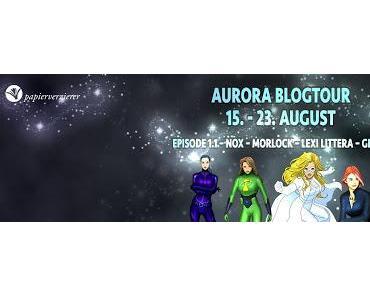 Aurora Blogtour mit Gewinnspiel: Tag 7 - Superhelden privat Teil 2