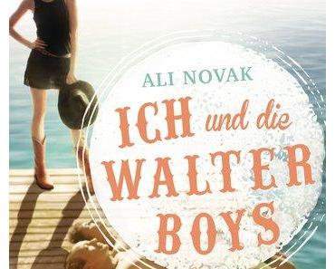 Ich und die Walter Boys von Ali Novak/Rezension