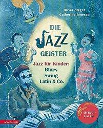 """""""Die Jazz Geister – Jazz für Kinder: Blues, Swing, Latin & Co."""""""