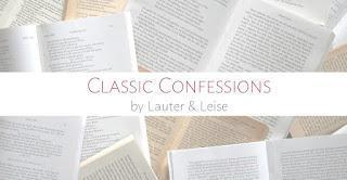 Classic Confessions #13 - der letzte gelesene Klassiker