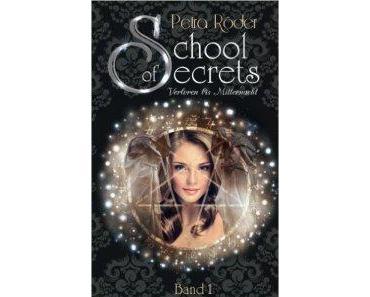 [Rezension] School of Secrets