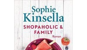 Rezension Shopaholic Family Sophie Kinsella