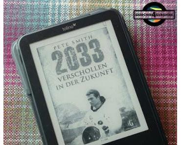 [Books] 2033 - Verschollen in der Zukunft von Pete Smith
