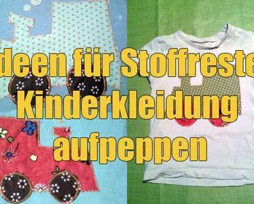 Ideen für Stoffreste: Kinderkleidung mit Applikationen aufpeppen
