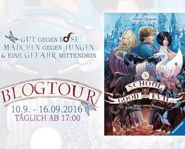 Blogtour Tag 1 - The School for Good and Evil - Eine Welt ohne Prinzen