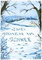 [Rezension] Zwei Namen im Schnee (Rolf Kühne)