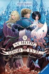(Rezension) The School for Good and Evil Band 2 - Soman Chainani