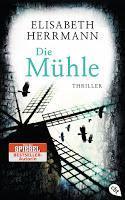 Rezension: Die Mühle - Elisabeth Herrmann