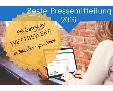 Wettbewerb Beste Pressemitteilung 2016 – mitmachen und gewinnen