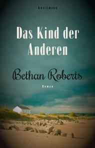 Das Kind der anderen- Bethan Roberts