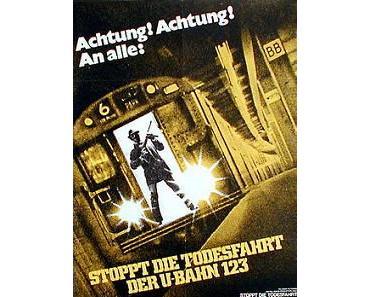 Stoppt die Todesfahrt der U-Bahn 123 – 1974