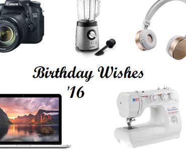 Geburtstagswünsche 2016: Technik, Fashion, Interior & mehr