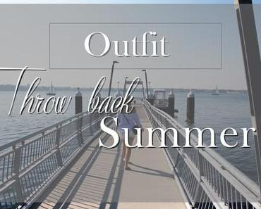 Outfit | Throw back summer