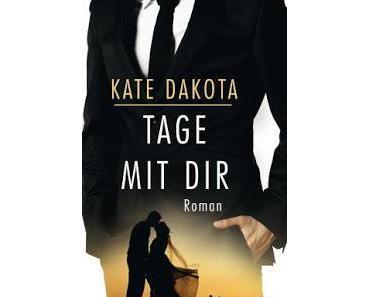 E Book Rezension: Tage mit dir von Kate Dakota