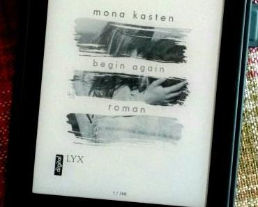 [Books] begin again von Mona Kasten