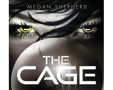 :: Rezension :: The Cage – Entführt von Megan Shepherd