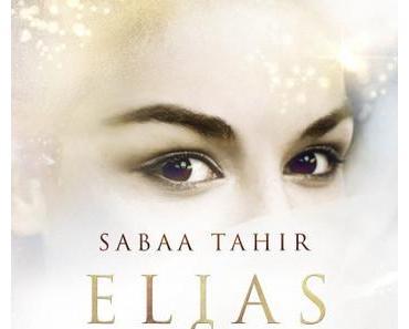 Eine Lawine aus Tränen, Schmerzen und Wut! >> Elias und Laia - Eine Fackel im Dunkel der Nacht << von Sabaa Tahir