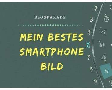 Blogparade – mein schönstes Smartphone Foto