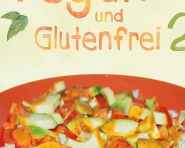 Vegan und Glutenfrei 2 – Ein Kochbuch zugunsten der Katzenhilfe Bleckede e.V.