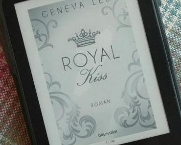 [Books] ROYAL Kiss - Die Royals Saga 5 von Geneva Lee