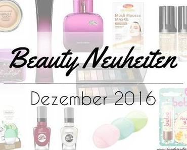 Beauty Neuheiten Dezember 2016 – Preview