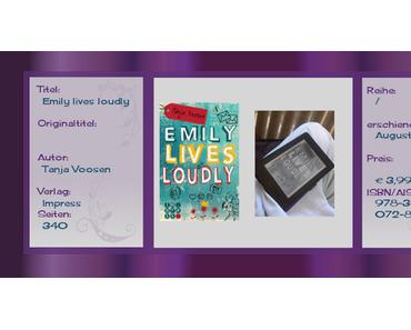 Rezension: Emily lives loudly