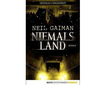 "[Rezension] Neil Gaiman – ""Niemalsland"""