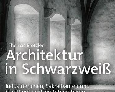 Thomas Brotzler — Architektur in Schwarzweiß