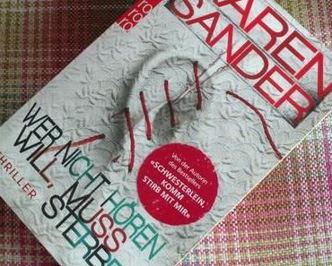 [Books] WER NICHT HÖREN WILL, MUSS STERBEN von Karen Sander
