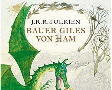 {Rezension} Bauer Giles von Ham von J. R. R. Tolkien