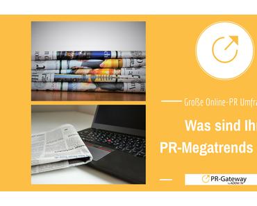 Was sind Ihre PR-Megatrends 2017?