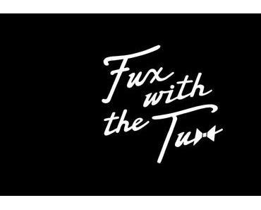 Tuxedo – Fux With The Tux