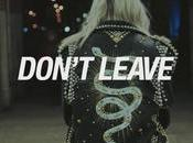 Snakehips Don't Leave (official Video)