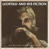 Leopold And His Fiction: Durchgerockt