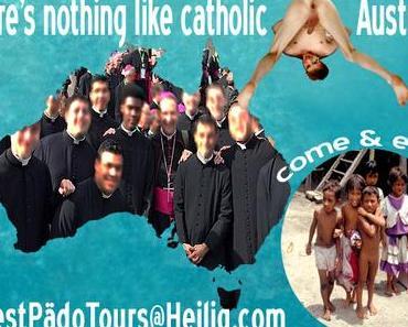 Das römisch-katholische Kinderfickerparadies Australien