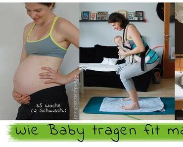 Wie Baby tragen fit macht