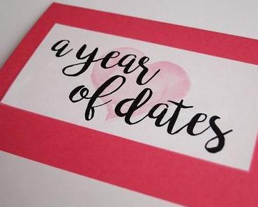 A Year of Dates – ein Last-Minute-Geschenk für den Valentinstag
