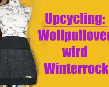 Upcycling: Wollpullover wird Winterrock
