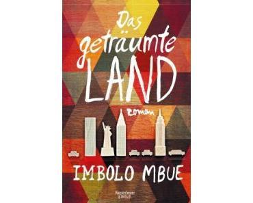 Mbue, Imbolo: Das geträumte Land
