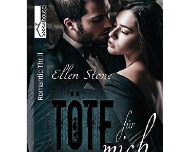E Book Rezension: Töte für mich von Ellen Stone