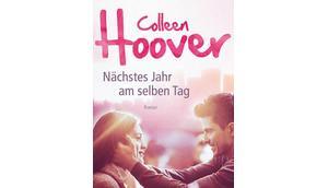 [Rezension] Nächstes Jahr selben Colleen Hoover