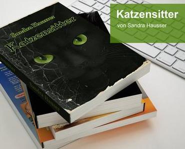Katzensitter – Ein Rhein-Main-Krimi von Sandra Hausser
