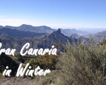 Warum ich mich in Gran Canaria verliebt habe + Video