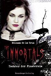 Rezension - The Immortals - Tochter der Finsternis - Melissa de la Cruz