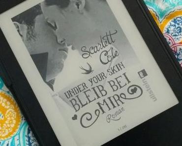 [Books] Under Your Skin (2) - Bleib bei mir von Scarlett Cole