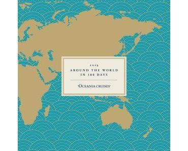 Mit der Insignia in 180 Tagen um die Welt: Neues Kreuzfahrt-Highlight von Oceania Cruises
